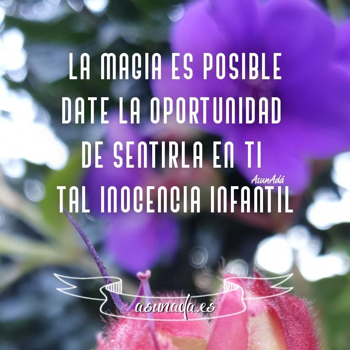 Y tú  ¿Crees en la Magia?   www.AsunAda.es